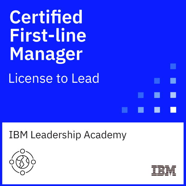 IBM Certified First-Line Manager