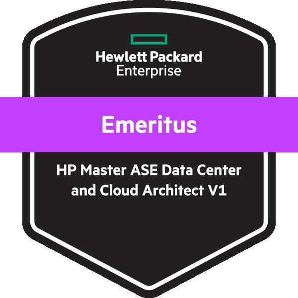 Emeritus: HP Master ASE - Data Center and Cloud Architect