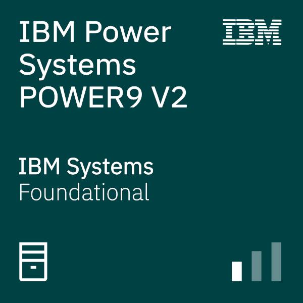 IBM Power Systems POWER9 V2