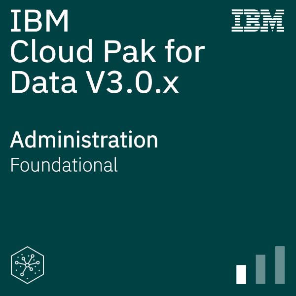 IBM Cloud Pak for Data V3.0.x Administration