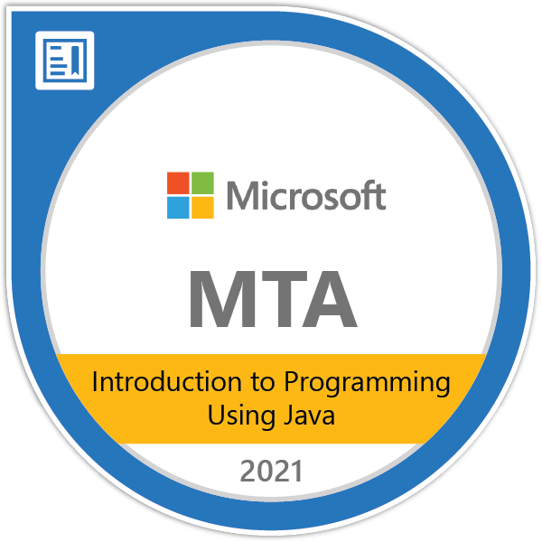 MTA: Introduction to Programming Using Java - Certified 2021