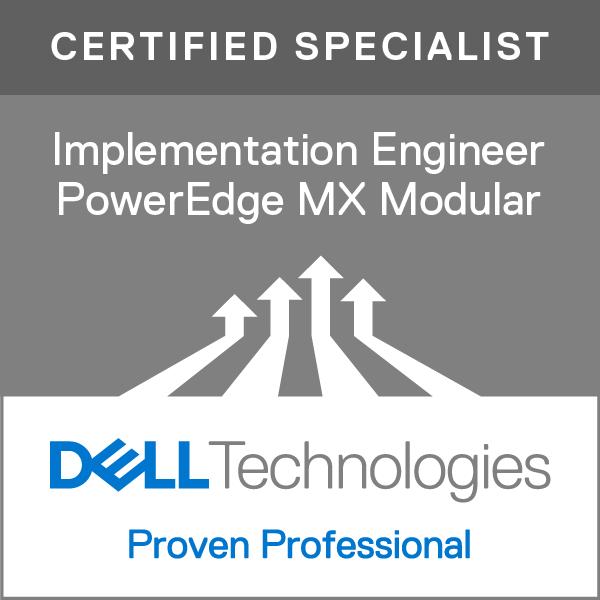 Specialist – Implementation Engineer, PowerEdge MX Modular Version 1.0