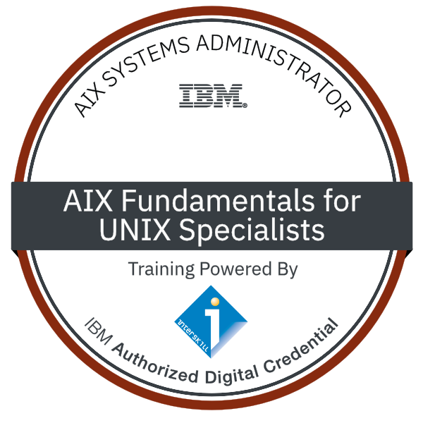 Interskill - AIX Systems Administrator - Fundamentals for UNIX Specialists