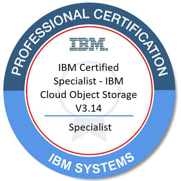 IBM Certified Specialist - IBM Cloud Object Storage V3.14