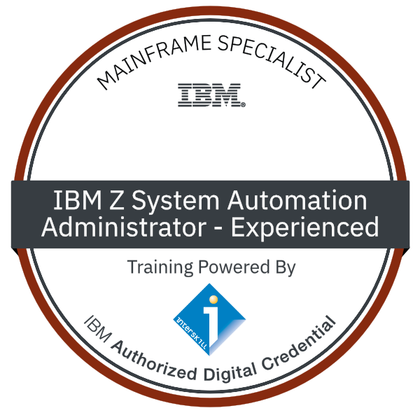 Interskill - IBM Z System Automation – Automation Administrator - Experienced