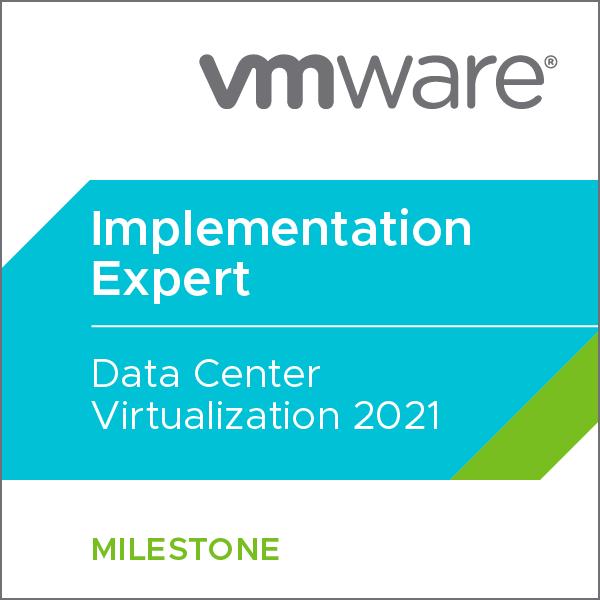 VMware Certified Implementation Expert - Data Center Virtualization 2021