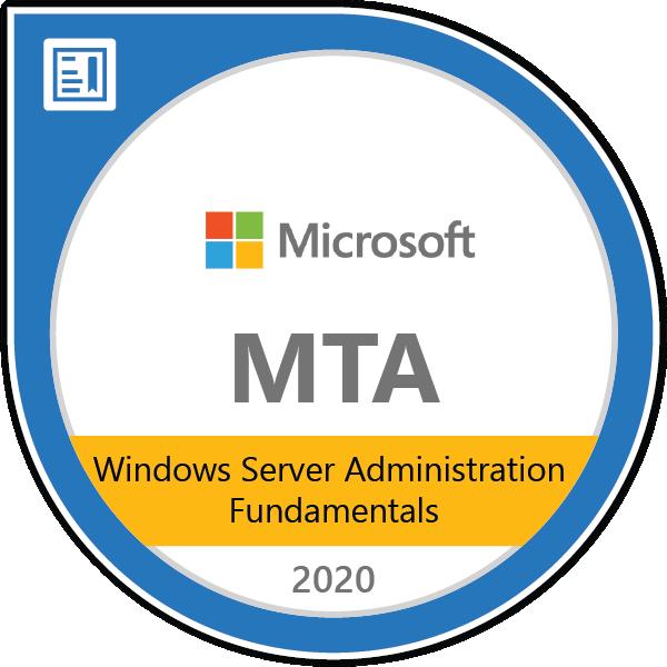 MTA: Windows Server Administration Fundamentals - Certified 2020