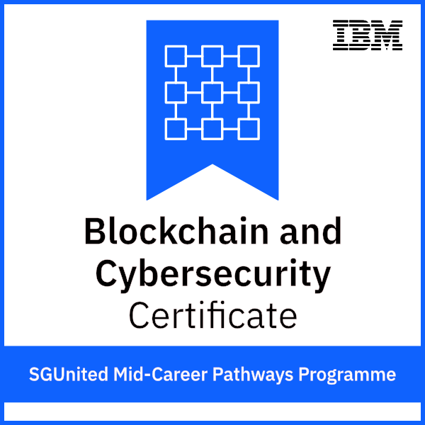 SGUnited Mid-Career Pathways Programme - Blockchain and Cybersecurity Certificate