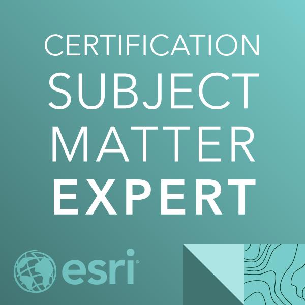 Esri Certification Subject Matter Expert