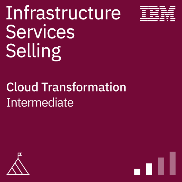 Infrastructure Services Selling - Cloud Transformation