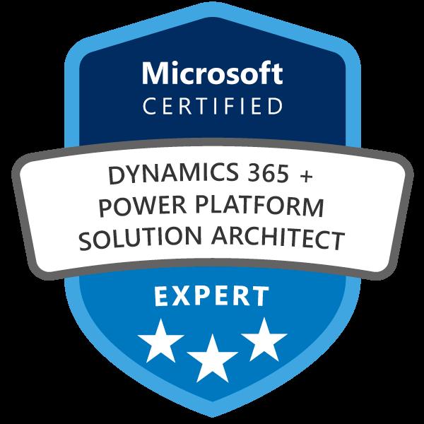 Microsoft Certified: Dynamics 365 + Power Platform Solution Architect Expert