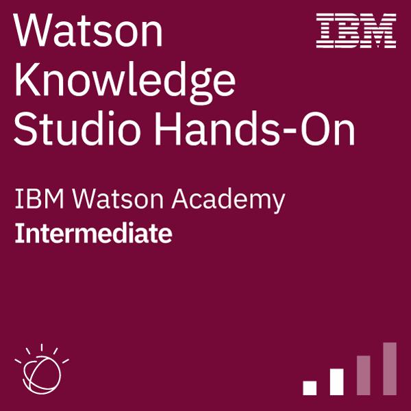 Watson Knowledge Studio Hands-On