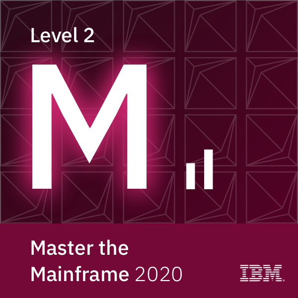 Master the Mainframe 2020 - Level 2