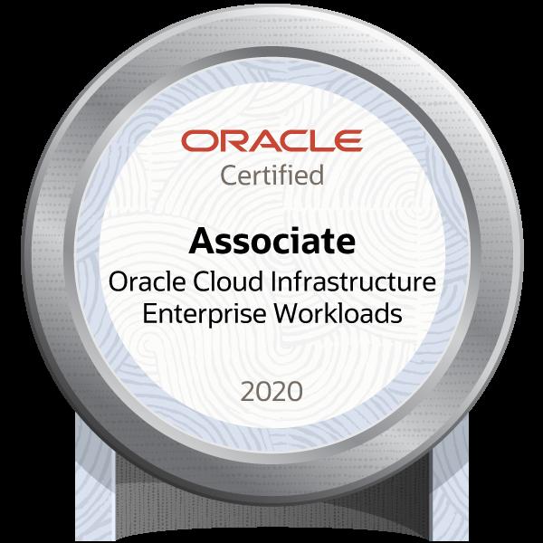 Oracle Cloud Infrastructure 2020 Enterprise Workloads Certified Associate