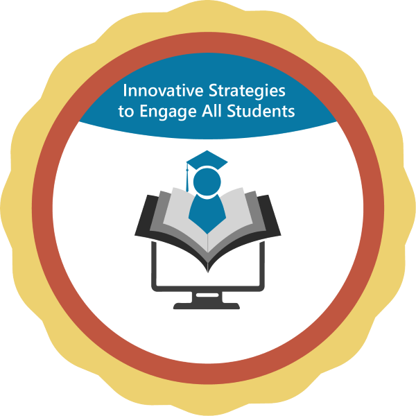 Innovative Strategies to Engage All Students