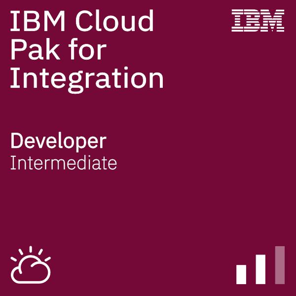 IBM Cloud Pak for Integration - Developer
