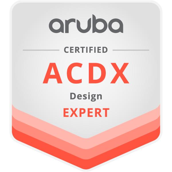 Aruba Certified Design Expert (ACDX)