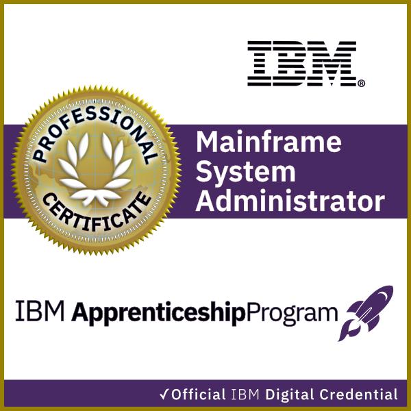 IBM Mainframe System Administrator Apprenticeship Certificate
