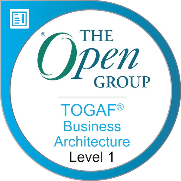The Open Group Certified: TOGAF® Business Architecture Level 1