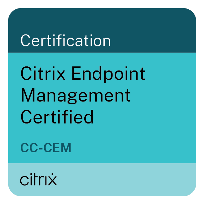 Citrix Endpoint Management Certified (CC-CEM)