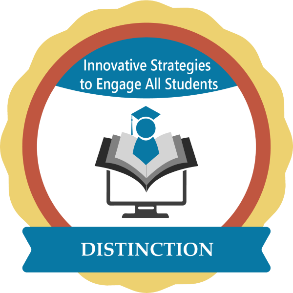 Innovative Strategies to Engage All Students with Distinction