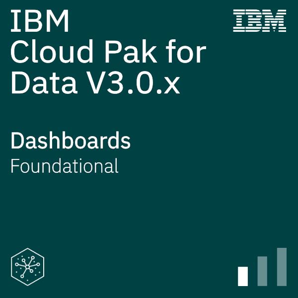 IBM Cloud Pak for Data V3.0.x Dashboards