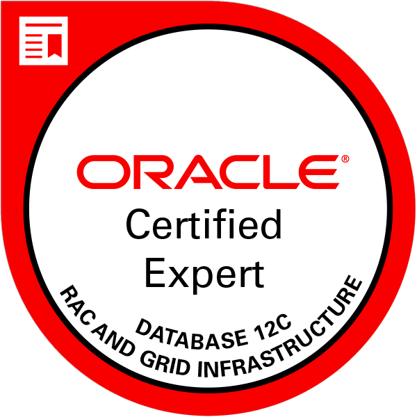 Oracle Certified Expert, Oracle Database 12c: RAC and Grid Infrastructure Administrator