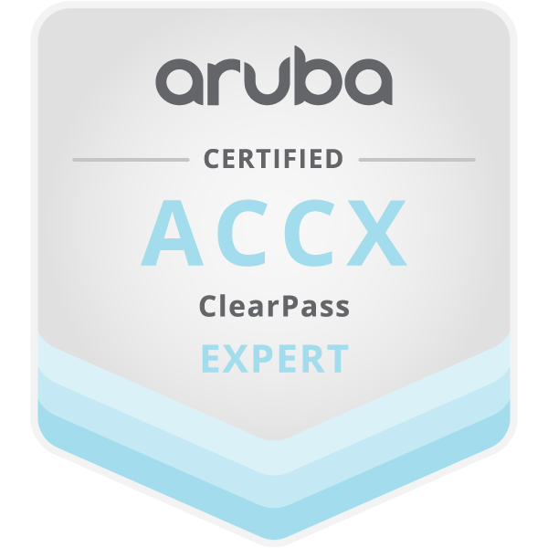 Aruba Certified ClearPass Expert (ACCX)