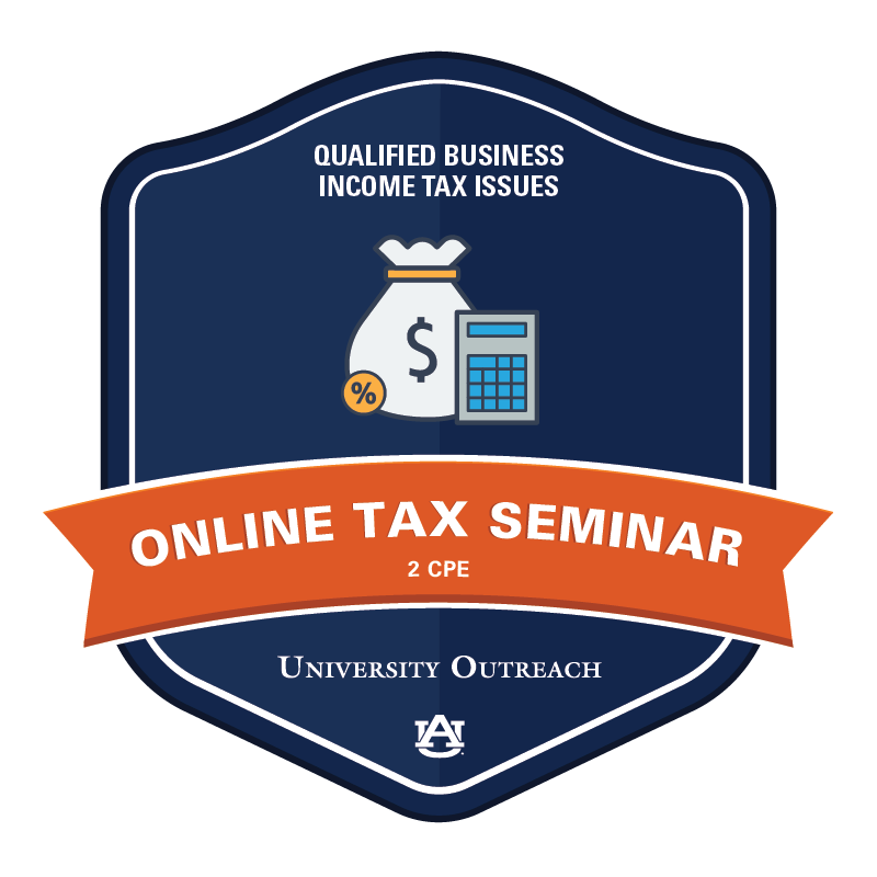 Online Tax Seminar: Qualified Business Income Tax Issues - 2 CPE