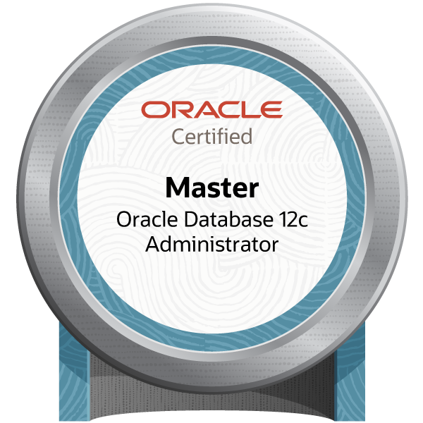 Oracle Database 12c Administrator Certified Master