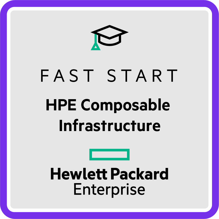 Fast Start - HPE Composable Infrastructure