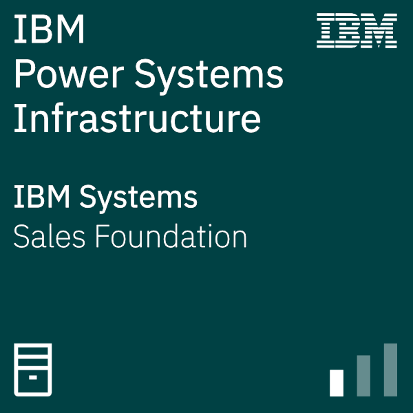 IBM Power Systems Infrastructure Foundations