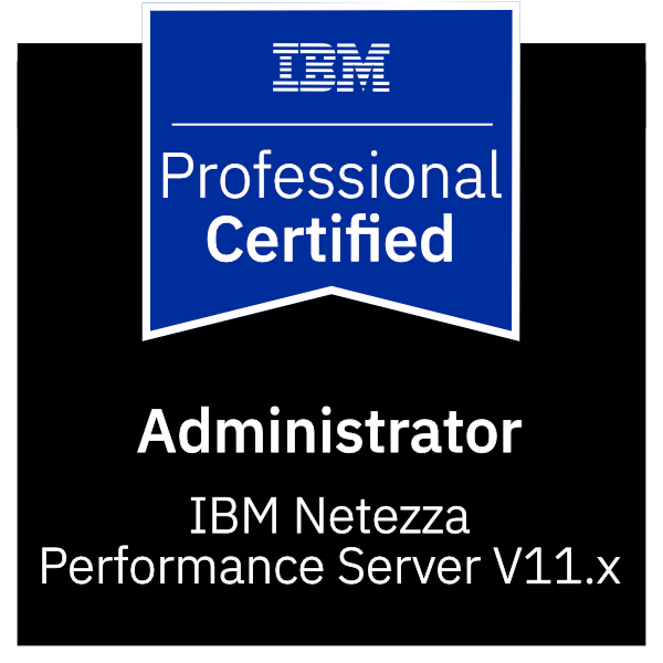 IBM Certified Administrator - Netezza Performance Server V11.x