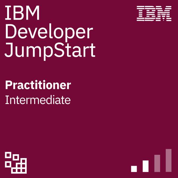 IBM Developer Jumpstart - Practitioner