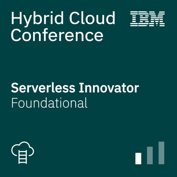 Hybrid Cloud Conference – Serverless Innovator