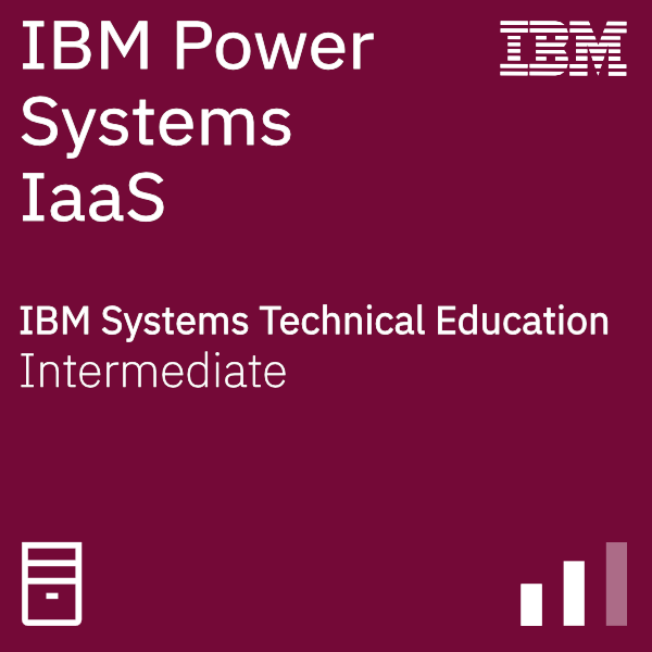 IBM Power Systems Infrastructure-as-a-Service Technical