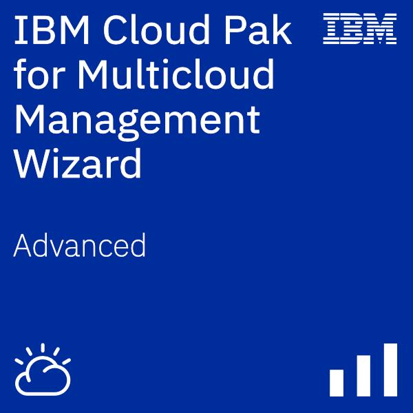 IBM Cloud Pak for Multicloud Management Wizard