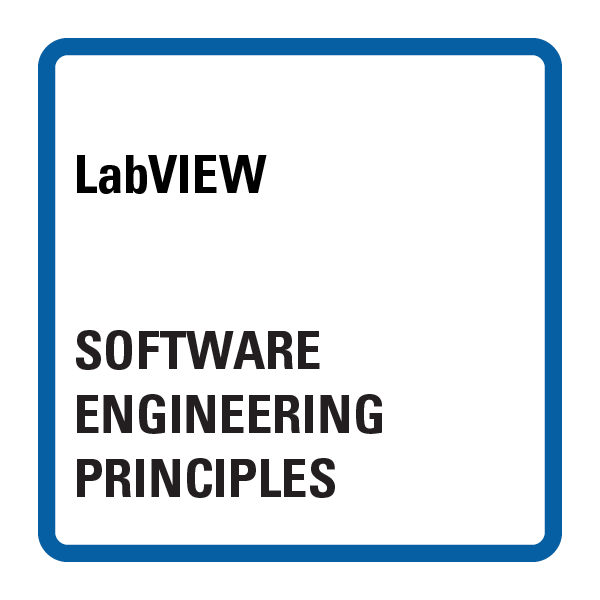 LabVIEW Software Engineering Principles