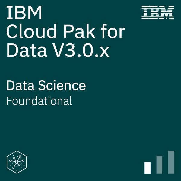 IBM Cloud Pak for Data V3.0.x Data Science