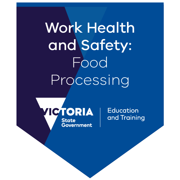 Introduction to work health and safety processes - food processing