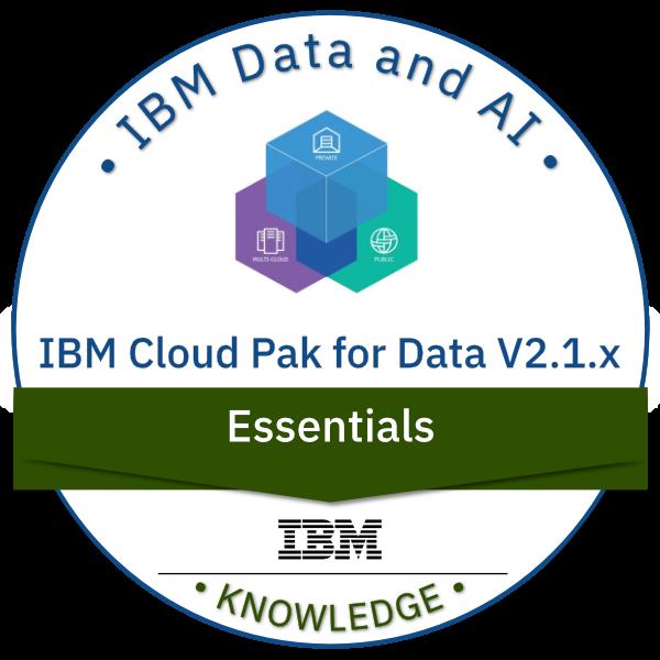 IBM Cloud Pak for Data V2.1.x Essentials
