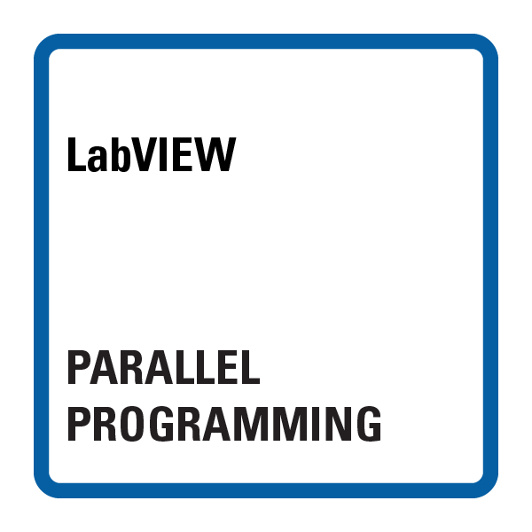 LabVIEW Parallel Programming