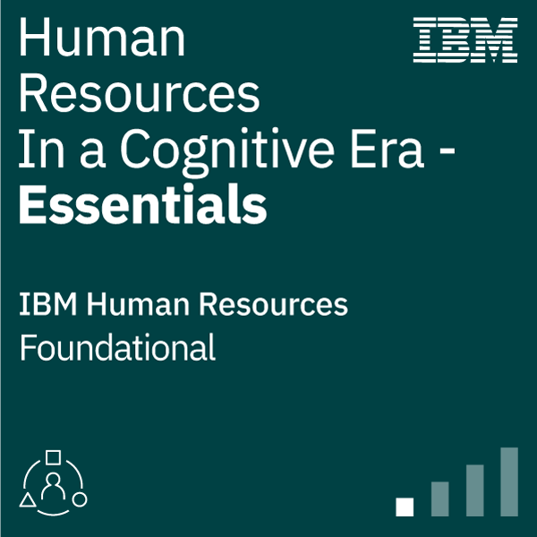 Human Resources in a Cognitive Era - Essentials