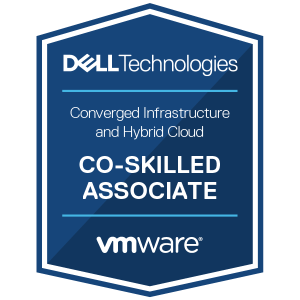 Dell Technologies and VMware Co-Skilled Associate - Converged Systems and Hybrid Cloud
