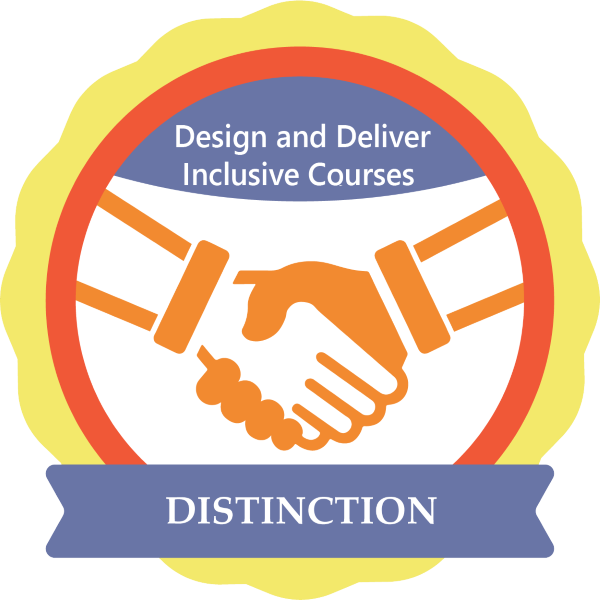 Design and Deliver Inclusive Courses with Distinction