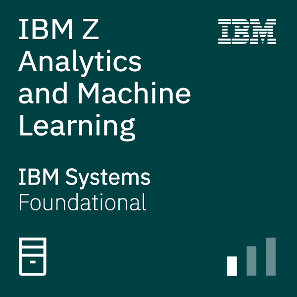 IBM Z Analytics and Machine Learning