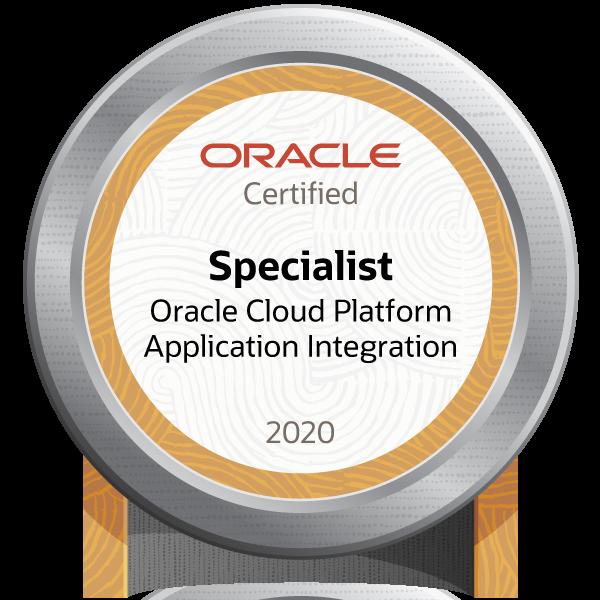 Oracle Cloud Platform Application Integration 2020 Certified Specialist