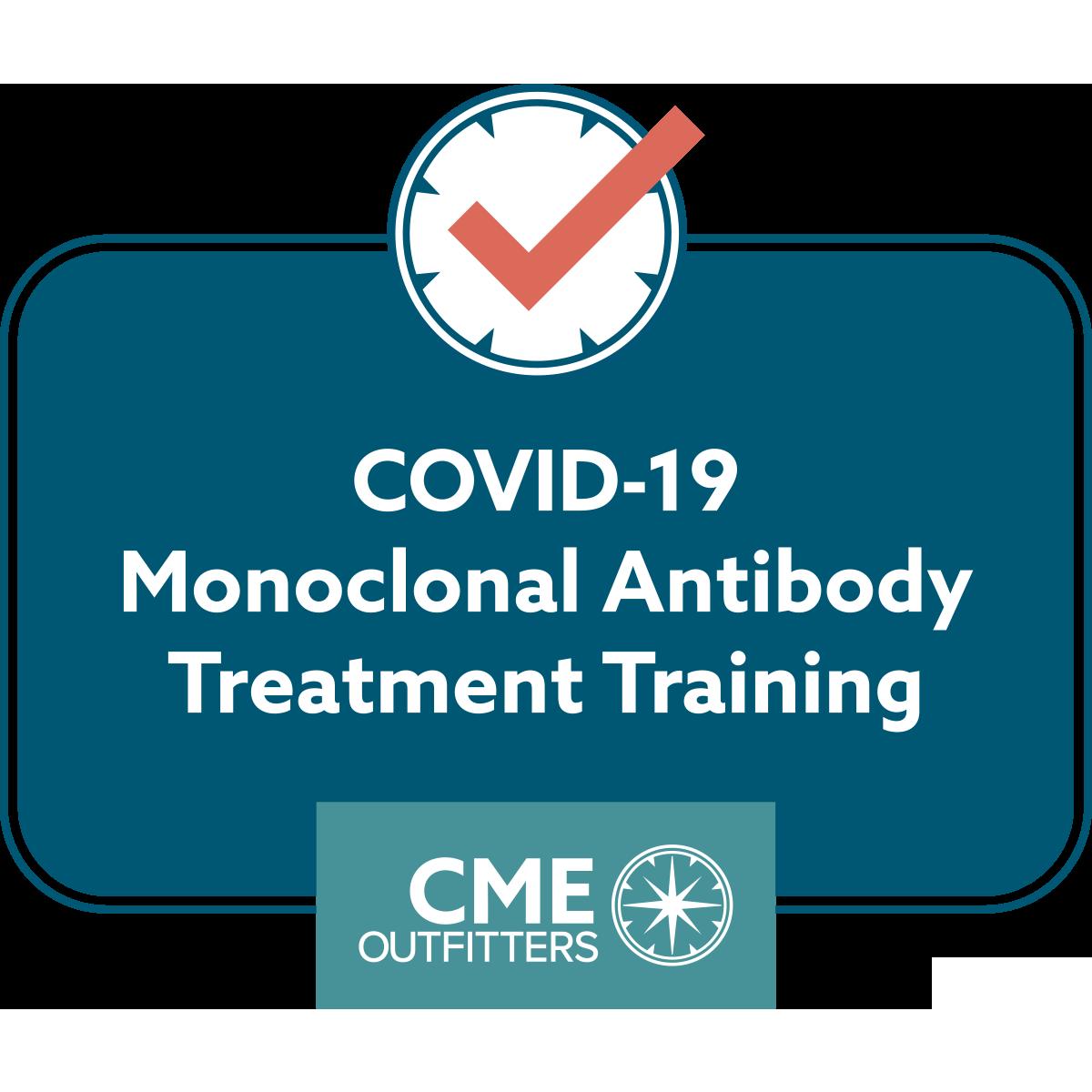 COVID-19 Monoclonal Antibody Treatment Training