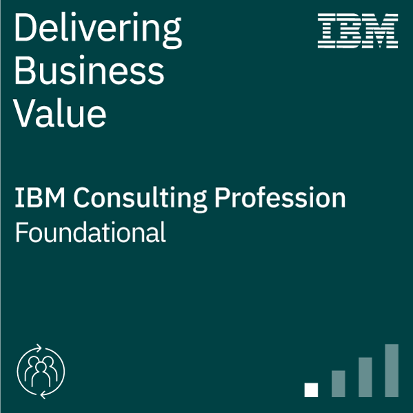 IBM Consulting – Delivering Business Value