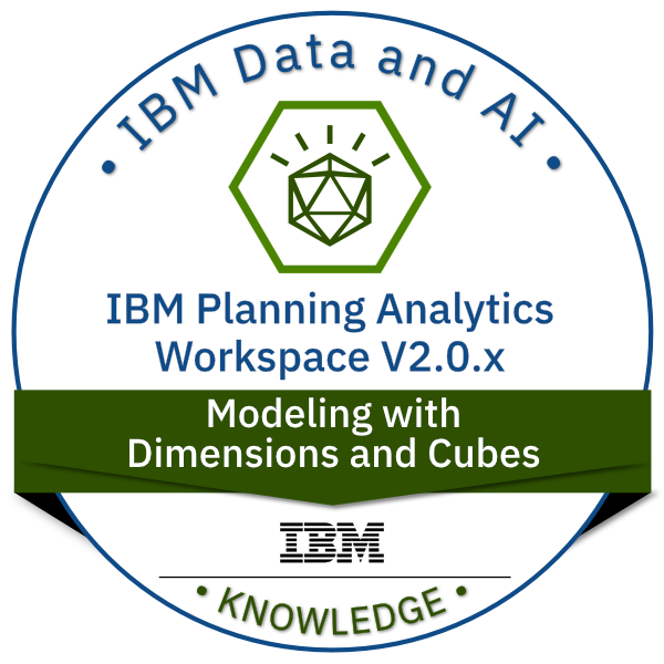 IBM Planning Analytics Workspace V2.0.x Modeling with Dimensions and Cubes